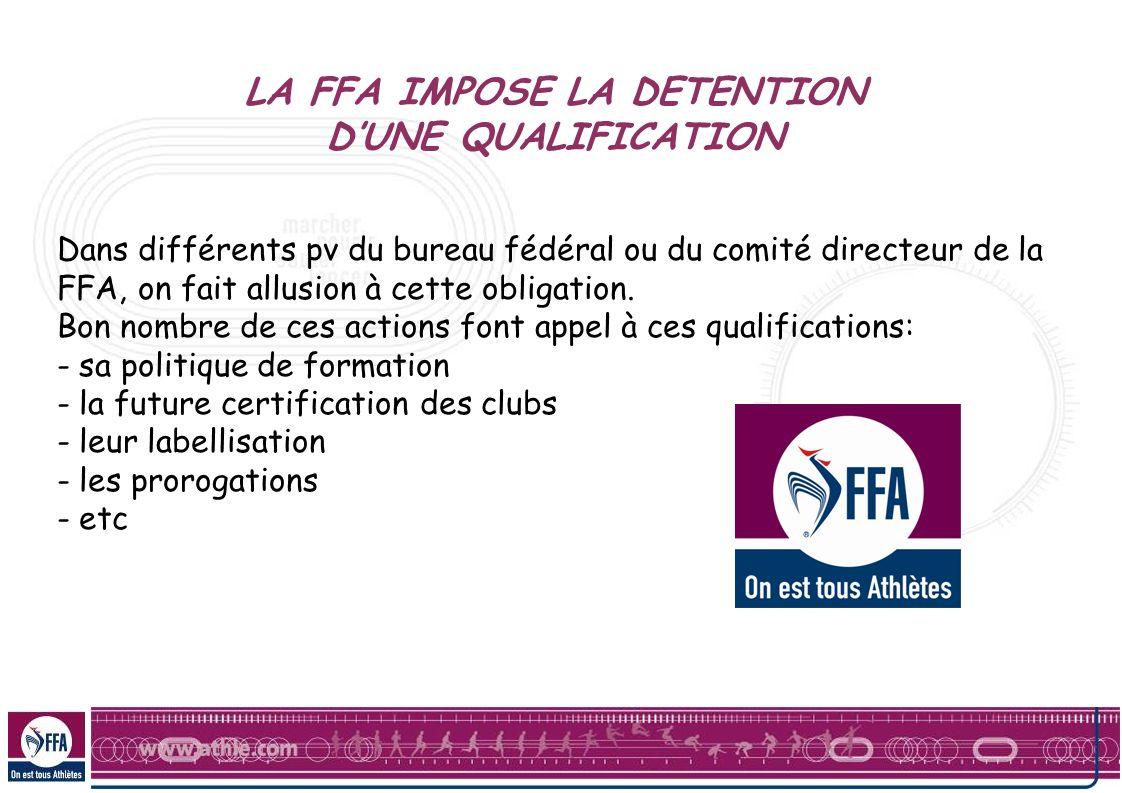 LA FFA IMPOSE LA DETENTION DUNE QUALIFICATION Dans différents pv du bureau fédéral ou du comité directeur de la FFA, on fait allusion à cette obligati