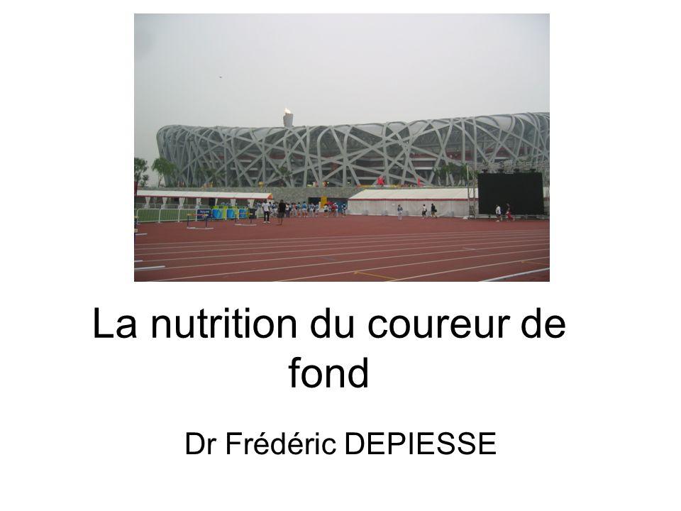 La nutrition du coureur de fond Dr Frédéric DEPIESSE