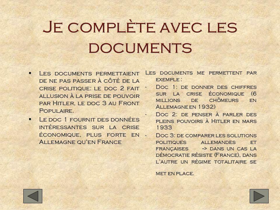 Je complète avec les documents Les documents permettaient de ne pas passer à côté de la crise politique: le doc 2 fait allusion à la prise de pouvoir