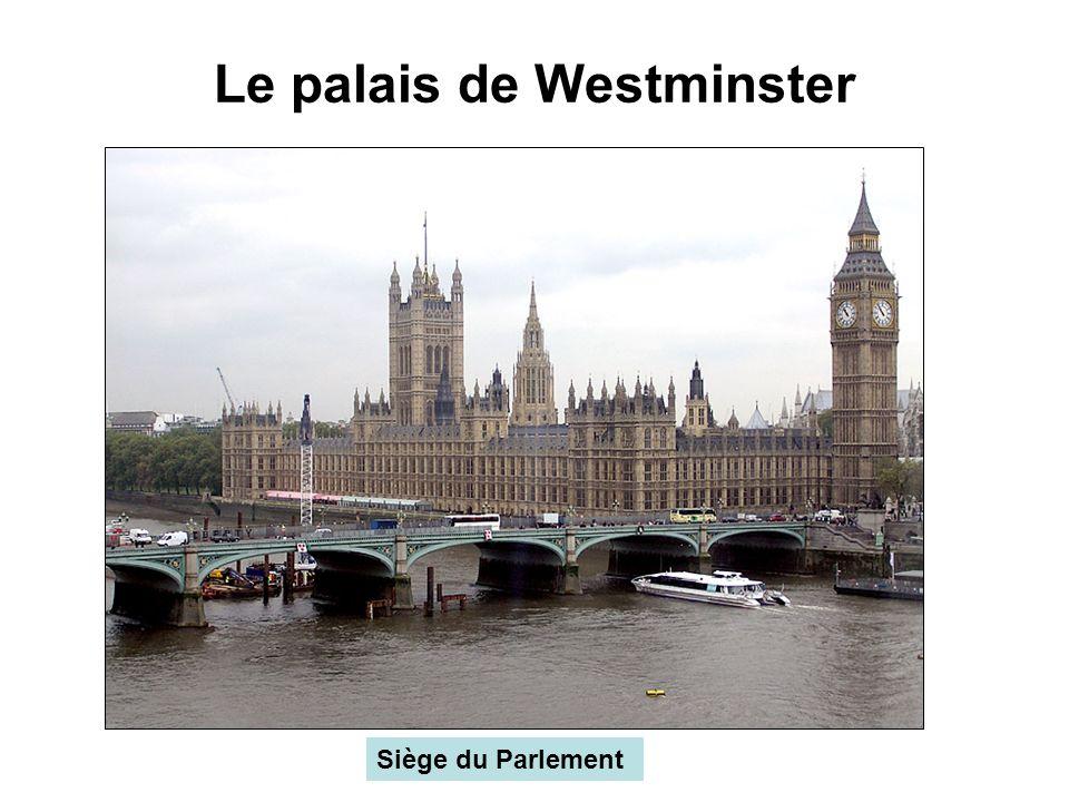 Le palais de Westminster Siège du Parlement