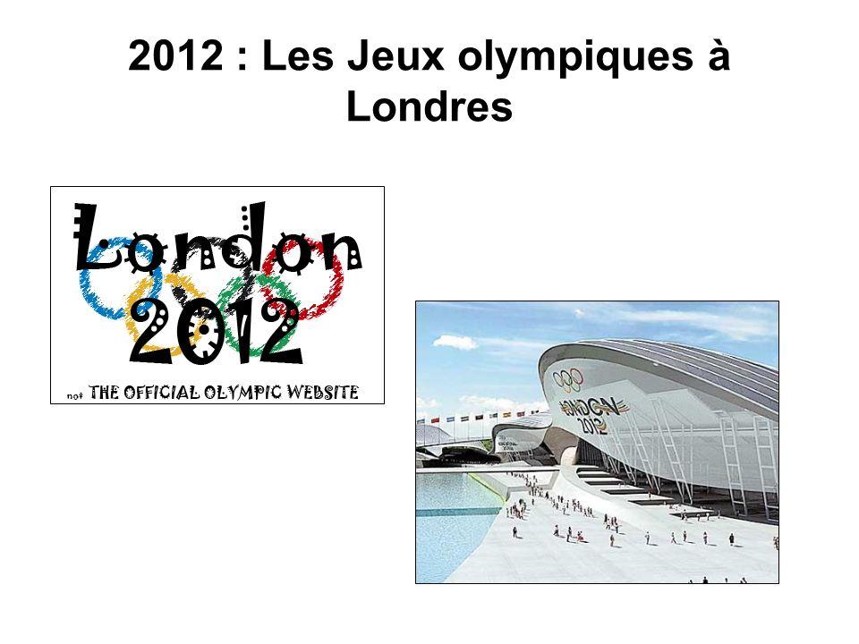 2012 : Les Jeux olympiques à Londres
