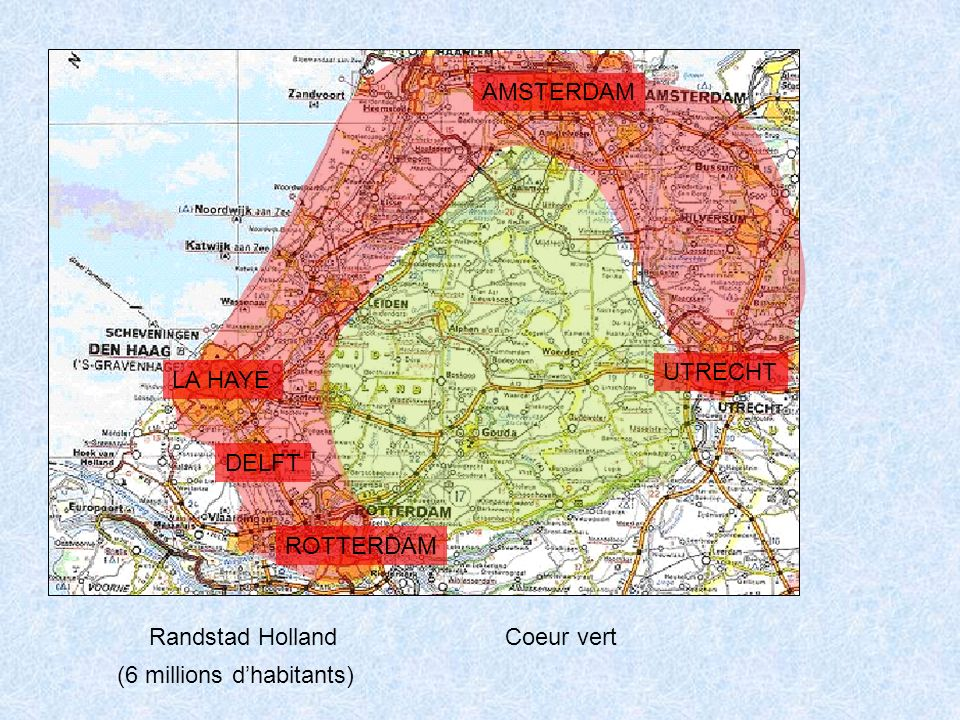 Randstad Holland Coeur vert AMSTERDAM LA HAYE UTRECHT ROTTERDAM DELFT (6 millions dhabitants)