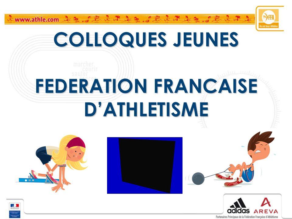COLLOQUES JEUNES FEDERATION FRANCAISE DATHLETISME