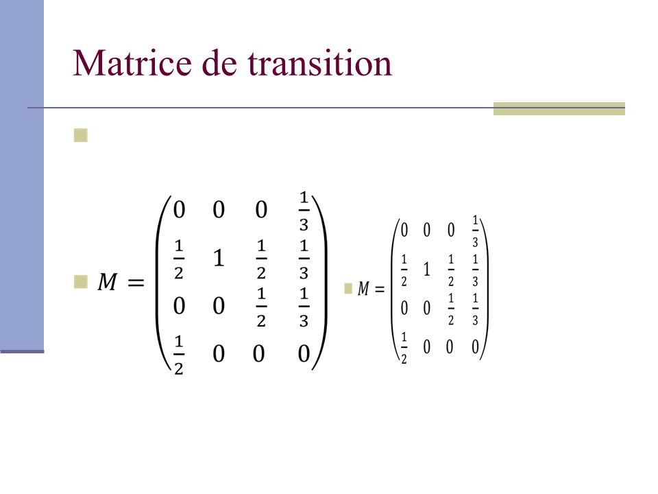Matrice de transition