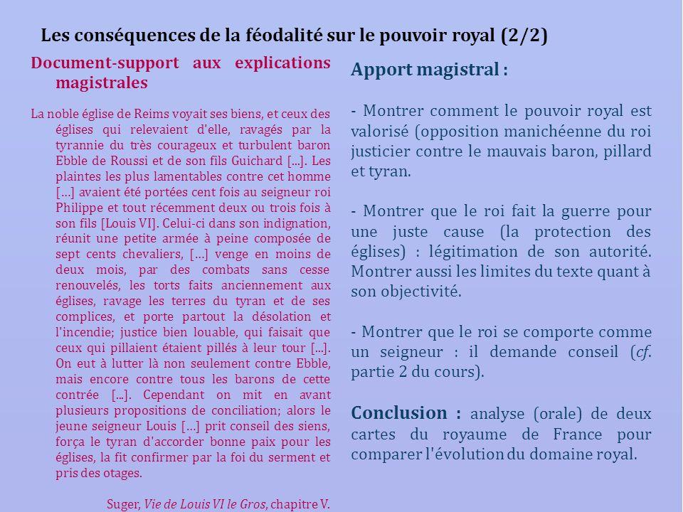 Les conséquences de la féodalité sur le pouvoir royal (2/2) Document-support aux explications magistrales La noble église de Reims voyait ses biens, e