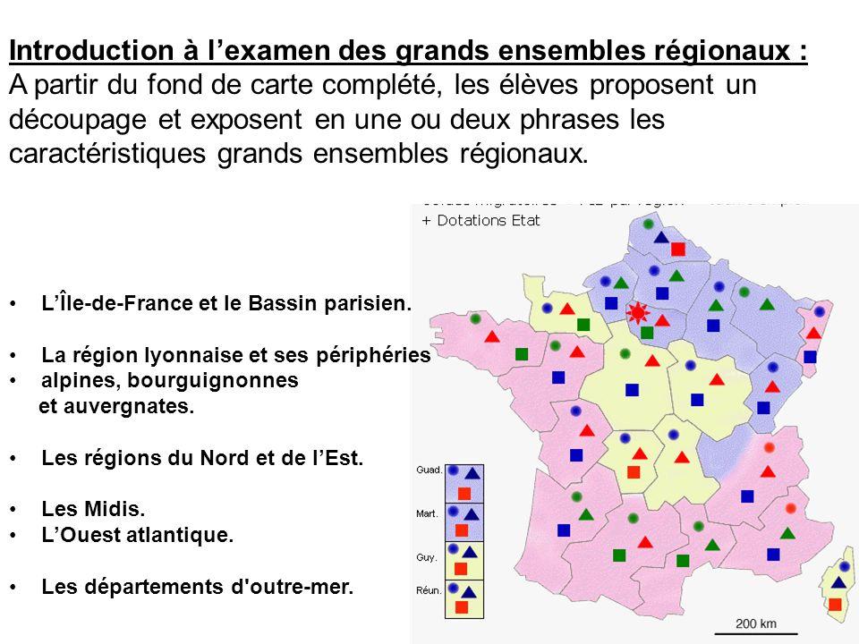 Introduction à lexamen des grands ensembles régionaux : A partir du fond de carte complété, les élèves proposent un découpage et exposent en une ou de
