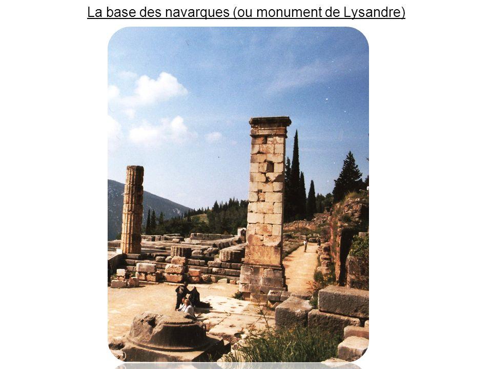 La base des navarques (ou monument de Lysandre)