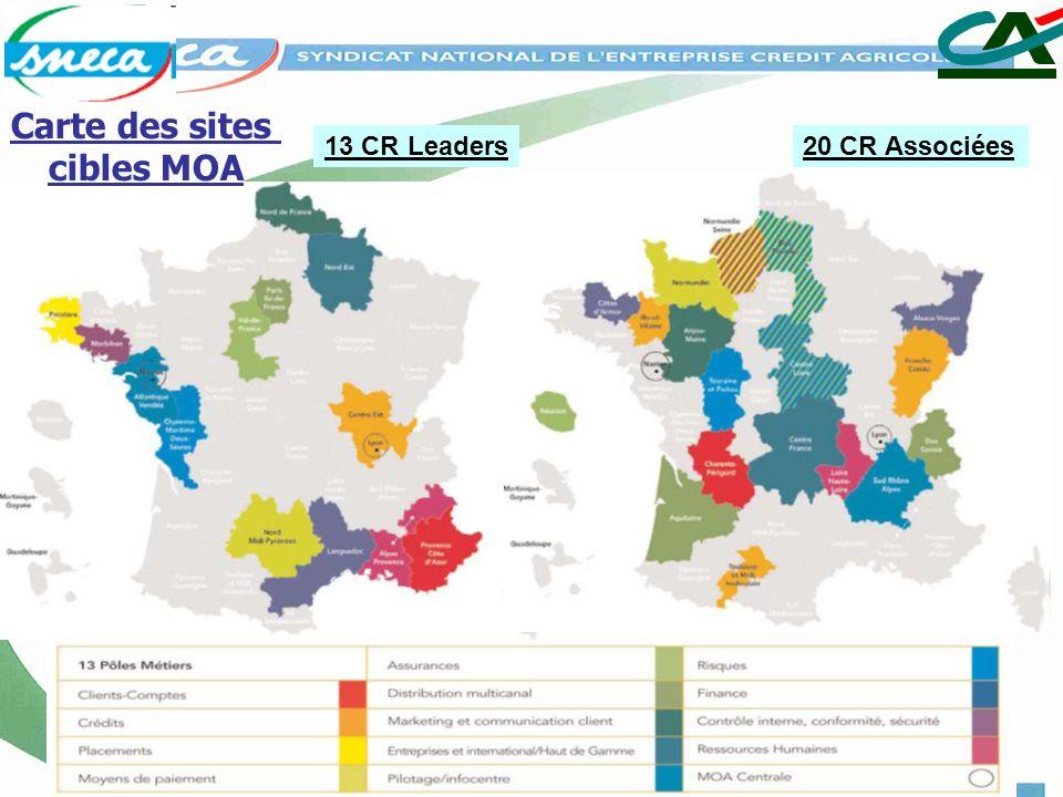 13 CR Leaders20 CR Associées Carte des sites cibles MOA