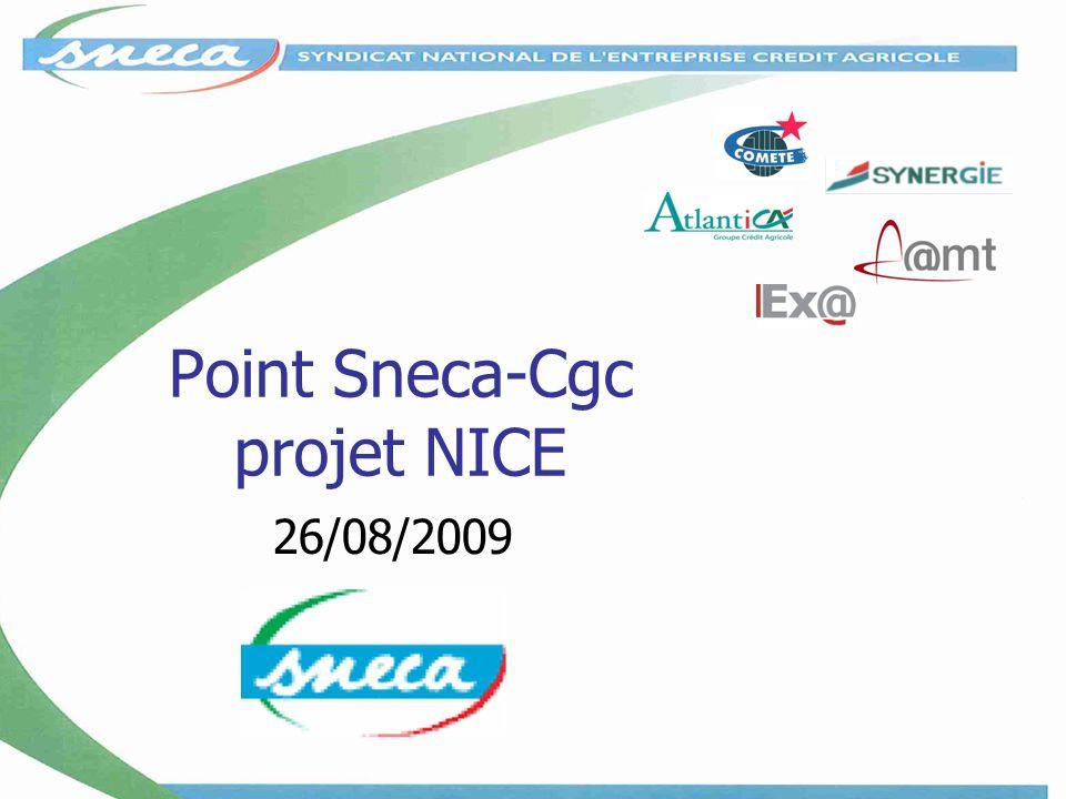 Point Sneca-Cgc projet NICE 26/08/2009