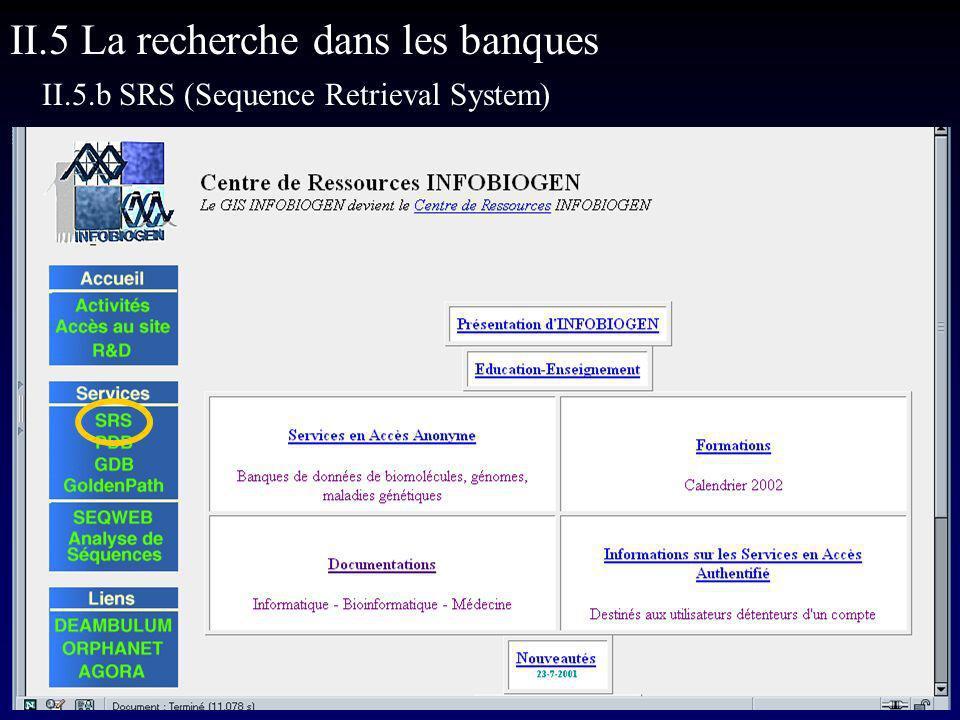 II.5 La recherche dans les banques II.5.b SRS (Sequence Retrieval System)