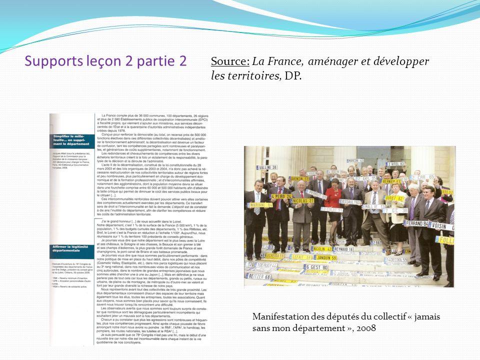 Supports leçon 2 partie 2 Source: La France, aménager et développer les territoires, DP. Manifestation des députés du collectif « jamais sans mon dépa