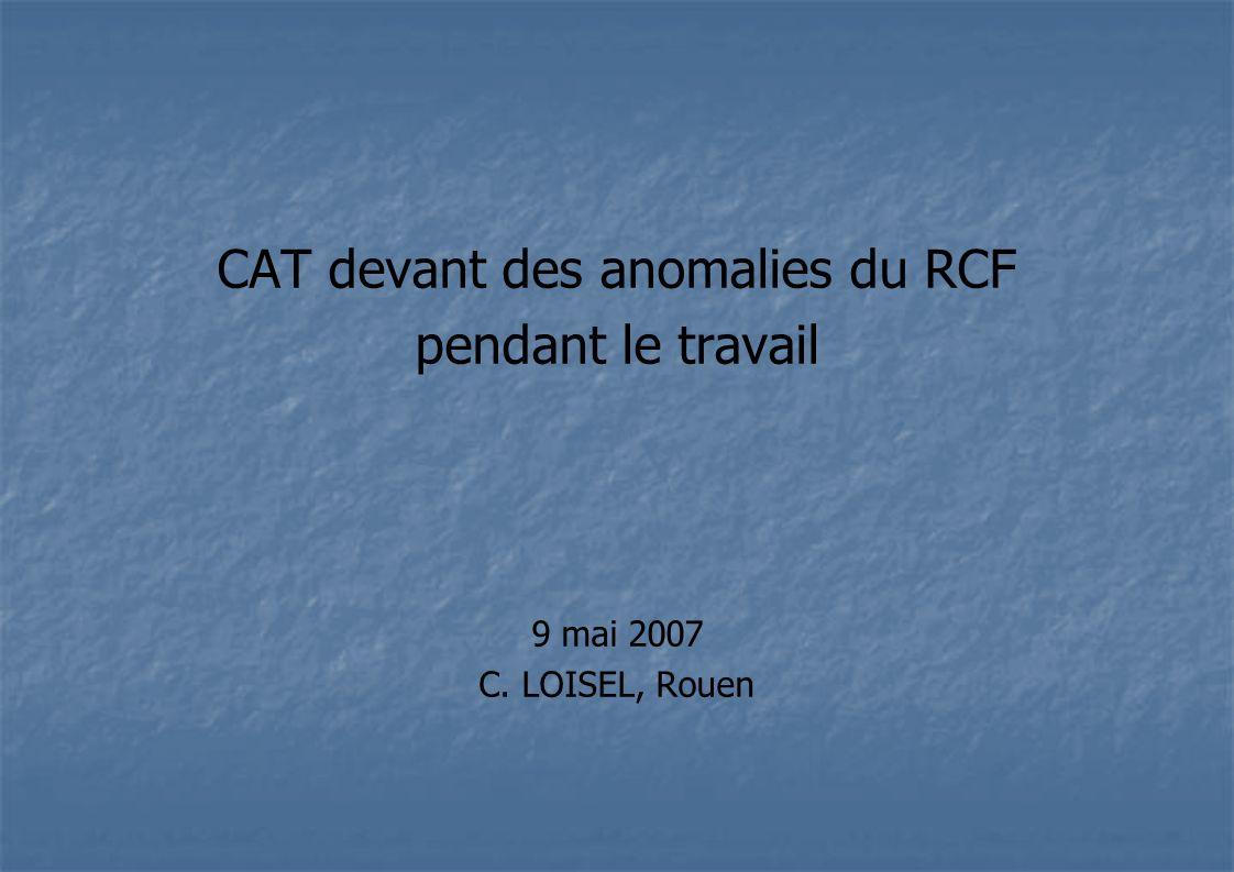 Anomalie du RCF : quel contexte obstétrical .