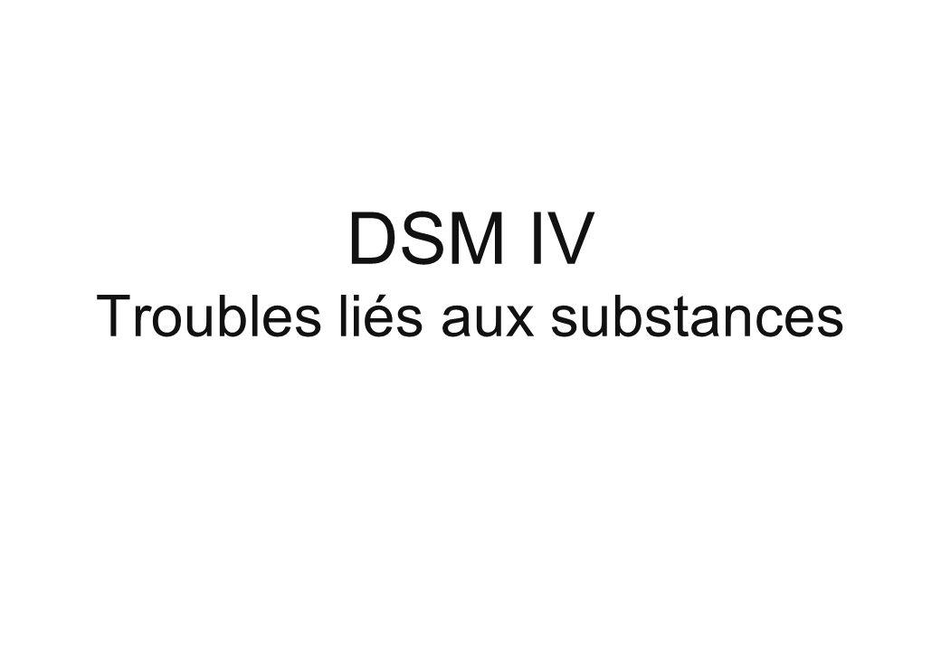 DSM IV Troubles liés aux substances