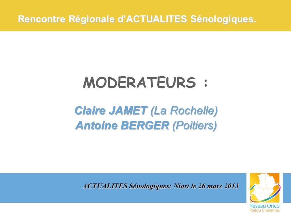 Actualités ANATOMOPATHOLOGIQUES : Olivier RENAUD (Poitiers) ACTUALITES Sénologiques: Niort le 26 mars 2013 Rencontre Régionale dACTUALITES Sénologiques.