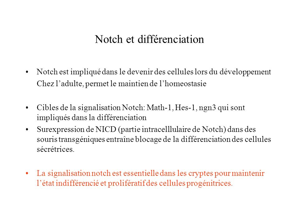 Notch signals control the fate of immature progenitor cells in the intestine Fre et al.