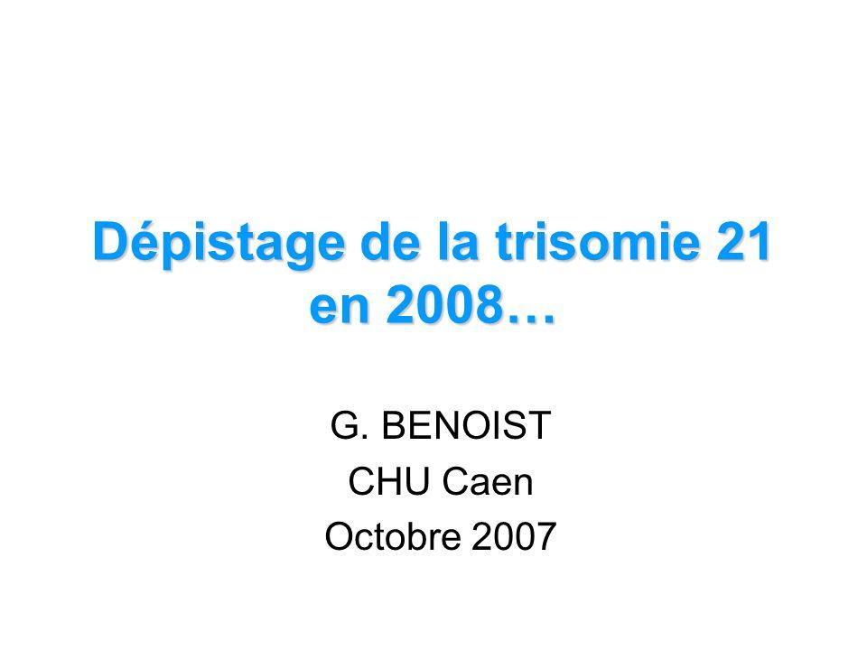Présente: 59.4% des T21 8.8% des fœtus normaux Falcon UOG 2005 et 2006 Le dépistage conditionnel Régurgitation tricuspide