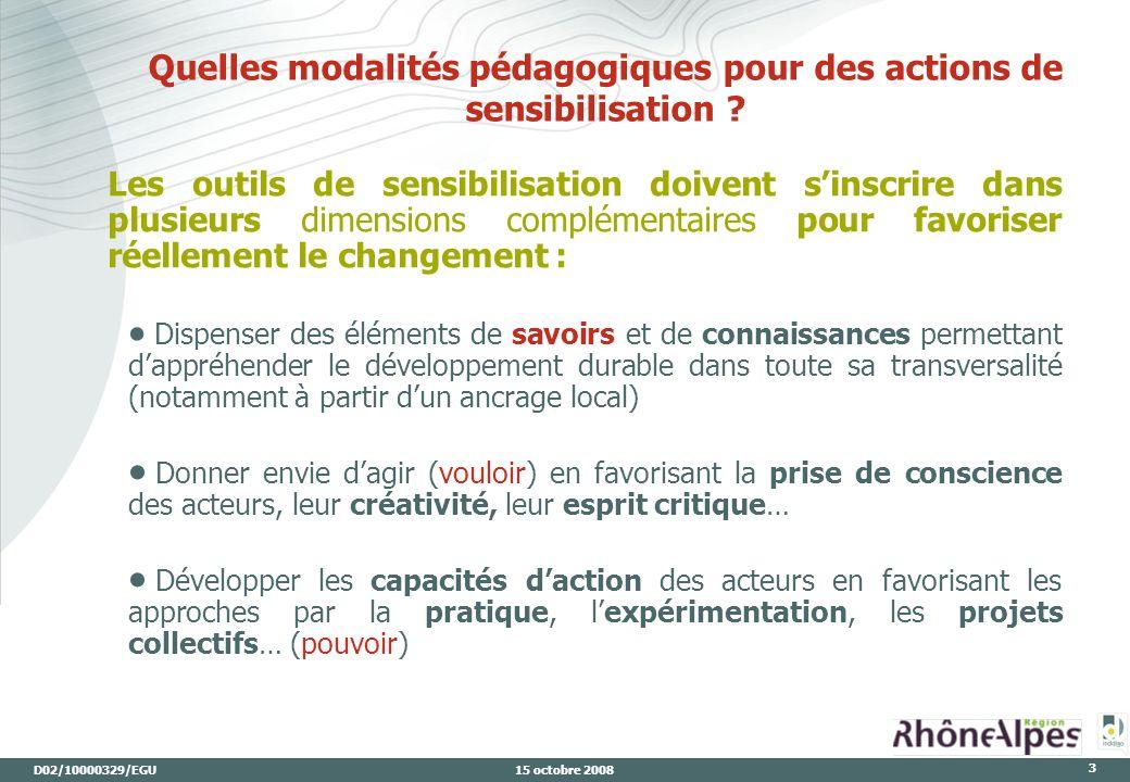 D02/10000329/EGU 15 octobre 2008 3 Quelles modalités pédagogiques pour des actions de sensibilisation .