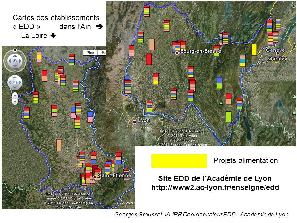 Georges Grousset, IA-IPR Coordonnateur EDD - Académie de Lyon Cartes des établissements « EDD » dans lAin La Loire Site EDD de lAcadémie de Lyon http: