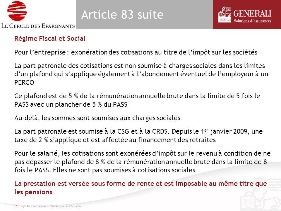Article 83 suite Régime Fiscal et Social Pour lentreprise : exonération des cotisations au titre de limpôt sur les sociétés La part patronale des coti