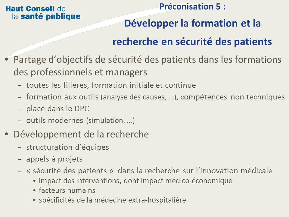Partage dobjectifs de sécurité des patients dans les formations des professionnels et managers – toutes les filières, formation initiale et continue –