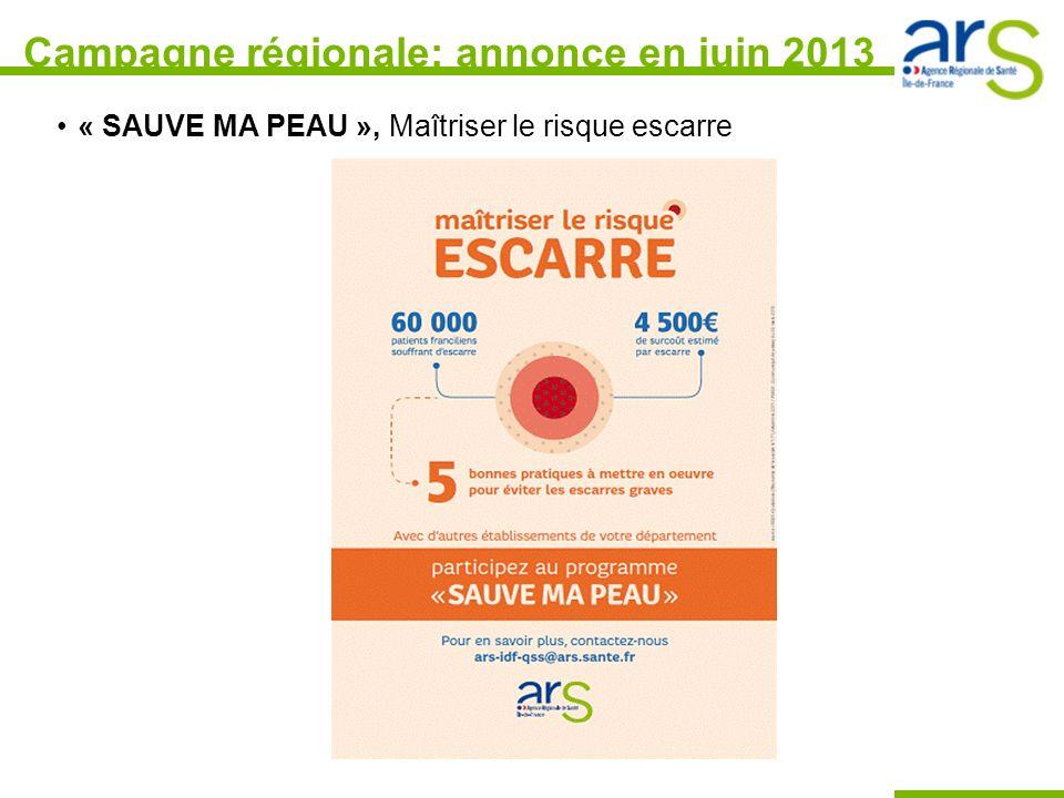 Campagne régionale: annonce en juin 2013 « SAUVE MA PEAU », Maîtriser le risque escarre