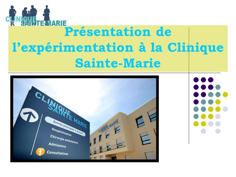 Présentation de lexpérimentation à la Clinique Sainte-Marie