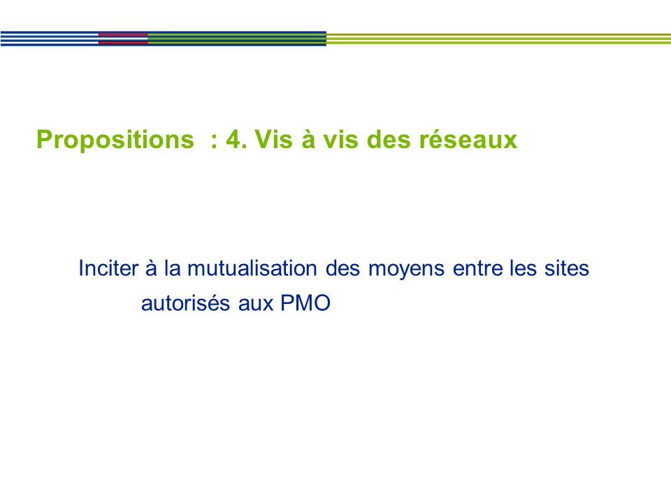 Propositions : 4.