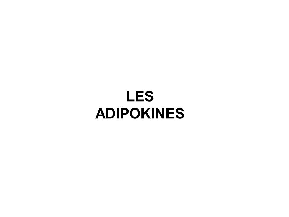LES ADIPOKINES
