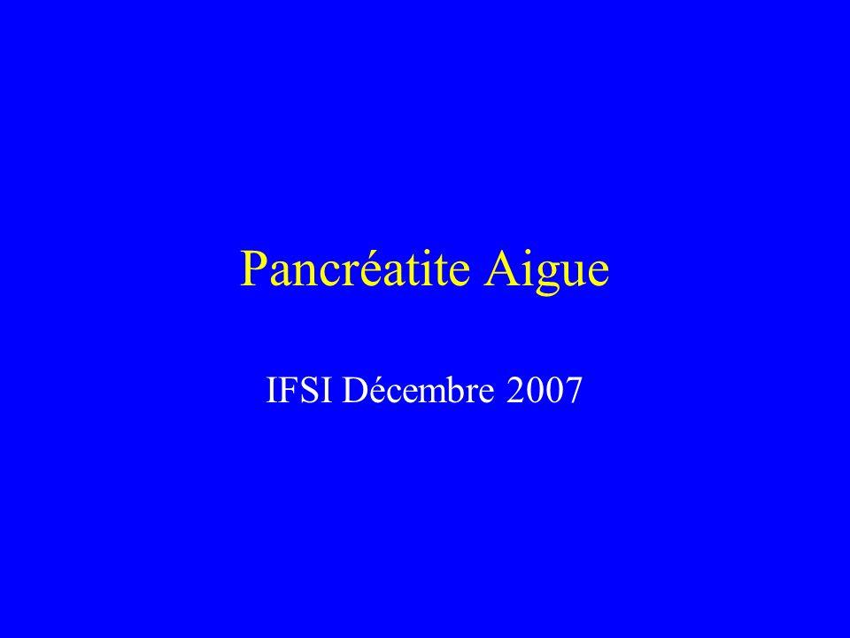 Pancréatite Aigue IFSI Décembre 2007