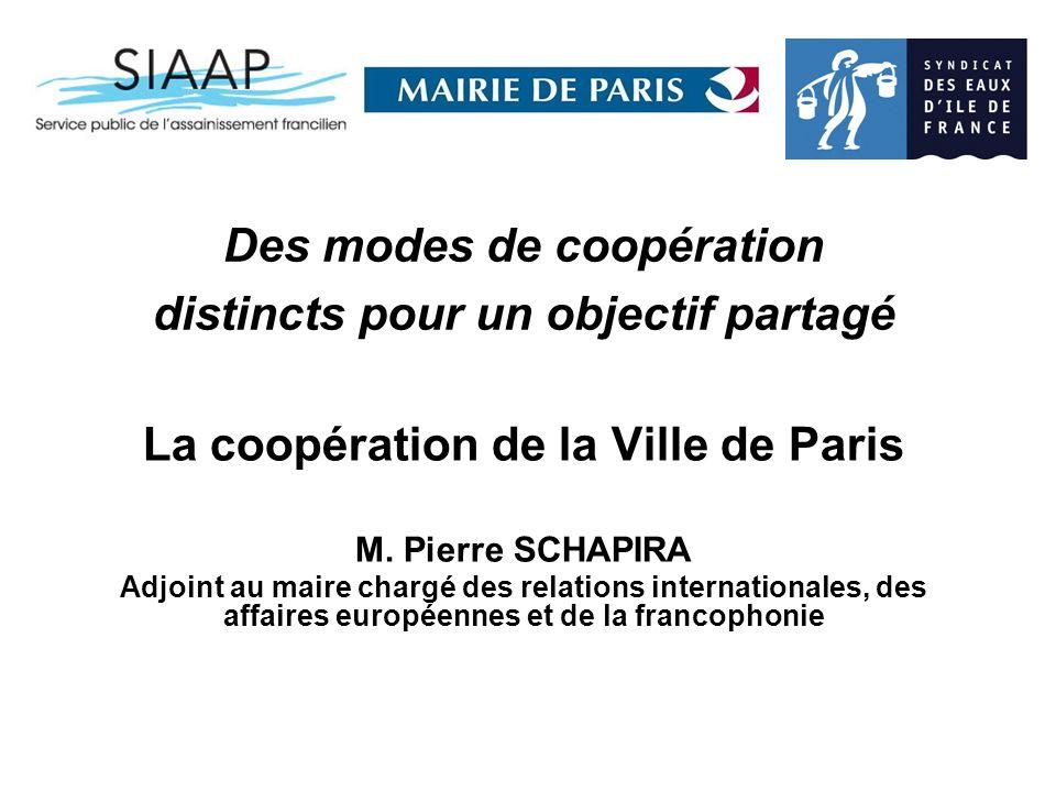 Des modes de coopération distincts pour un objectif partagé La coopération de la Ville de Paris M.