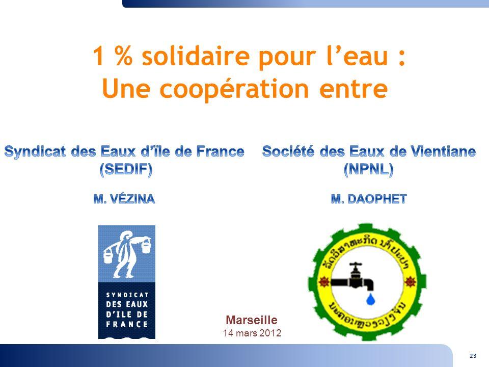 23 1 % solidaire pour leau : Une coopération entre Marseille mars 2012 Marseille 14 mars 2012