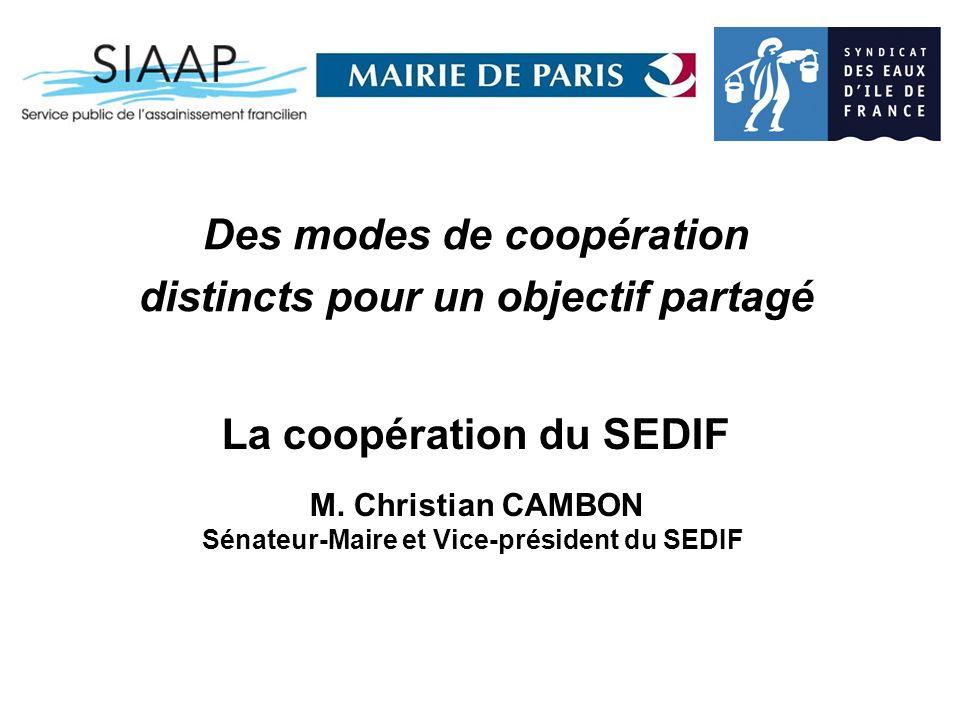 Des modes de coopération distincts pour un objectif partagé La coopération du SEDIF M.