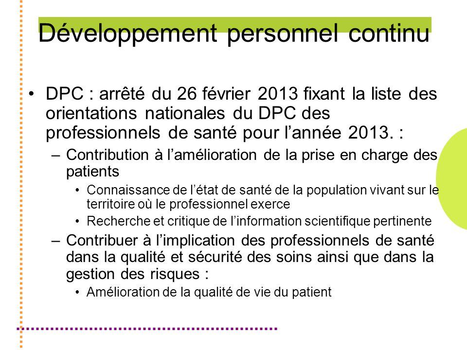 Développement personnel continu DPC : arrêté du 26 février 2013 fixant la liste des orientations nationales du DPC des professionnels de santé pour lannée 2013.