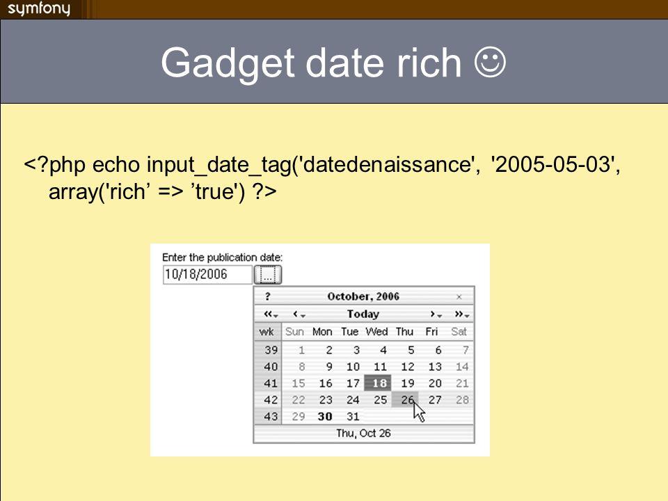 Gadget date rich true') ?>
