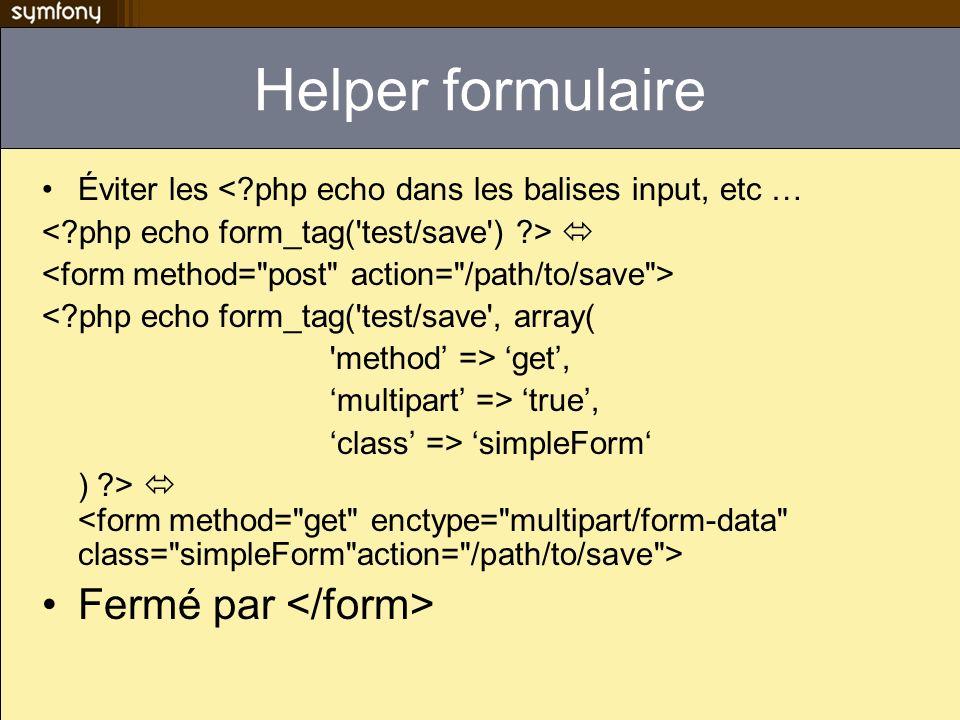 Rich text Fck http://fckeditor.com/ fkceditor/ => web/js/ Myproject/apps/myapp/config/settings.yml all:.settings: rich_text_fck_js_dir: js/fckeditor <?php echo textarea_tag( name , default content , Array( rich => fck, size => 10x20, ) ) ?>
