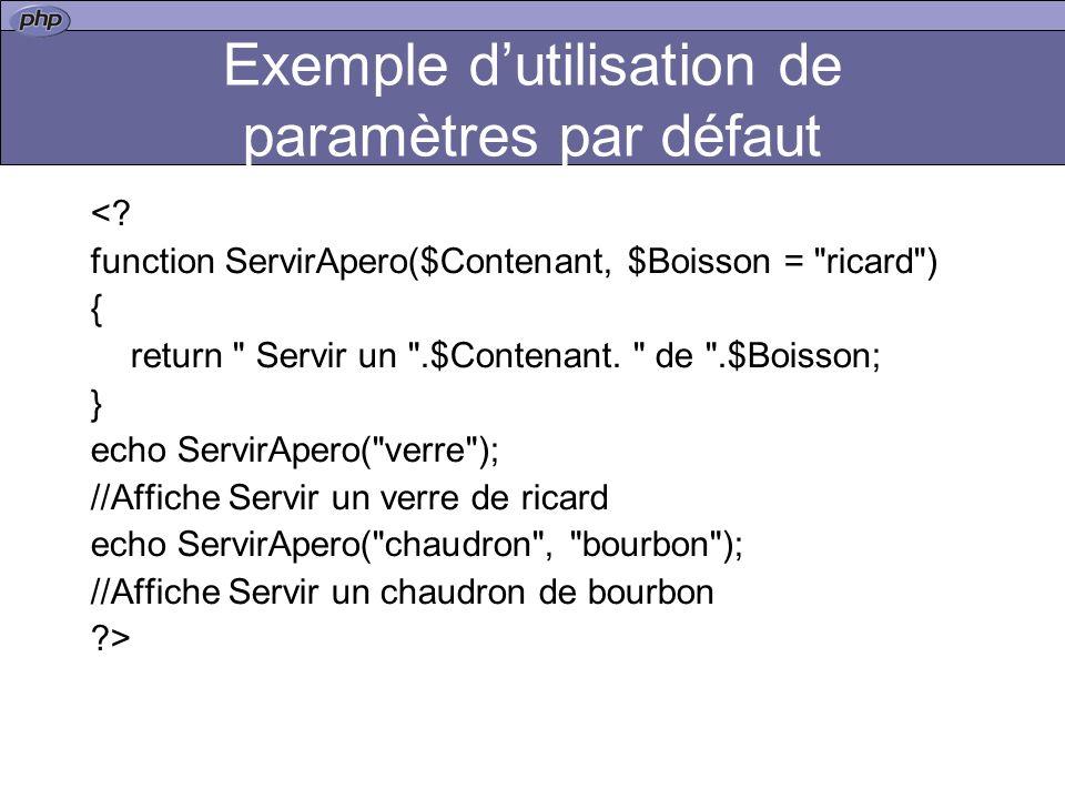 Exemple dutilisation de paramètres par défaut <.