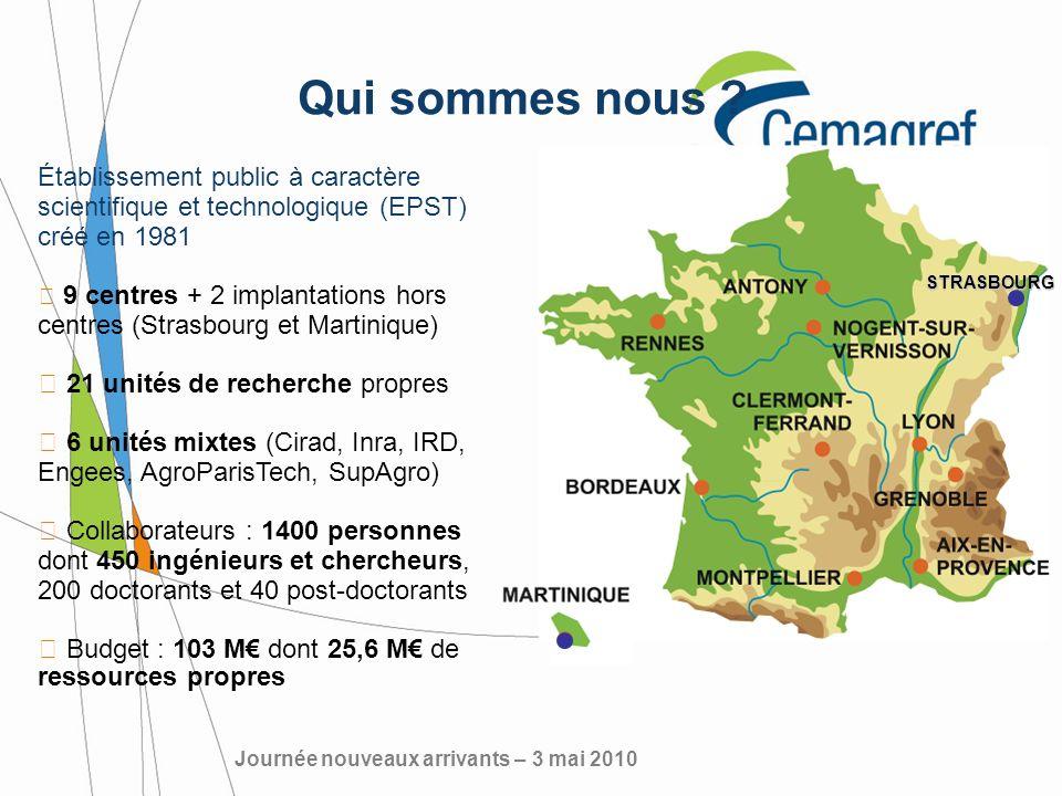Établissement public à caractère scientifique et technologique (EPST) créé en 1981 9 centres + 2 implantations hors centres (Strasbourg et Martinique)