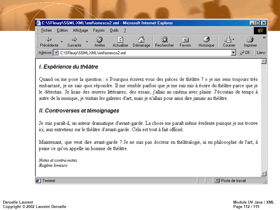 Module UV Java / XML Page 112 / 119 Deruelle Laurent Copyright © 2002 Laurent Deruelle
