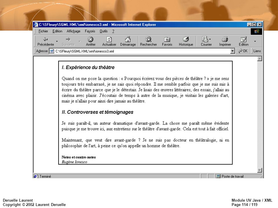 Module UV Java / XML Page 114 / 119 Deruelle Laurent Copyright © 2002 Laurent Deruelle