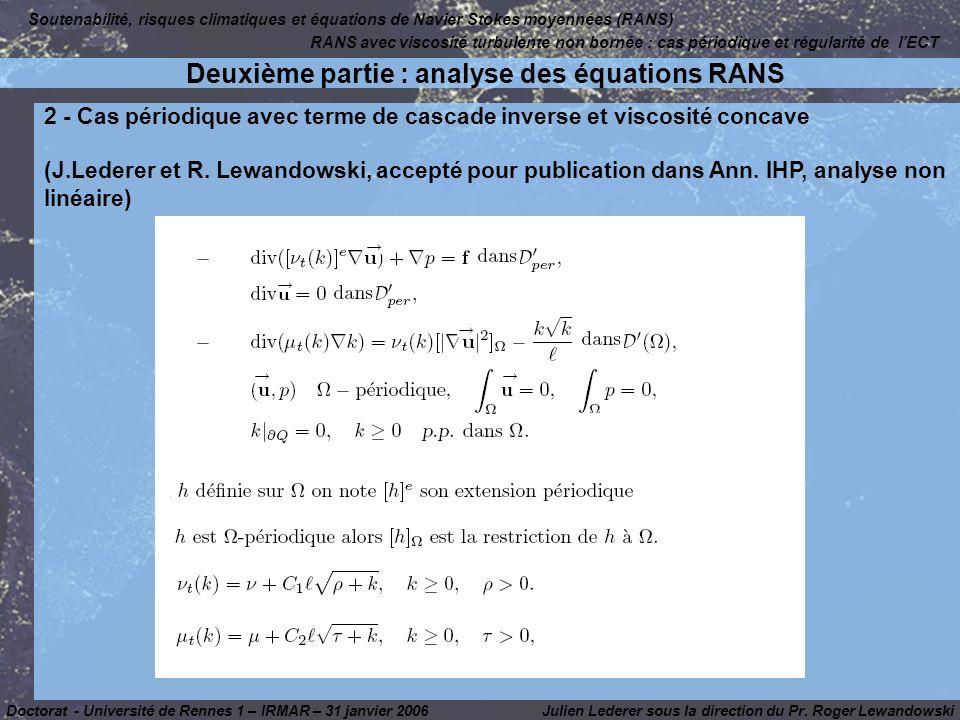 2 - Cas périodique avec terme de cascade inverse et viscosité concave (J.Lederer et R.