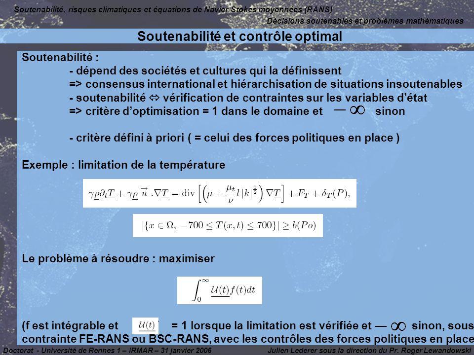 Julien Lederer sous la direction du Pr. Roger Lewandowski Décisions soutenables et problèmes mathématiques Soutenabilité, risques climatiques et équat
