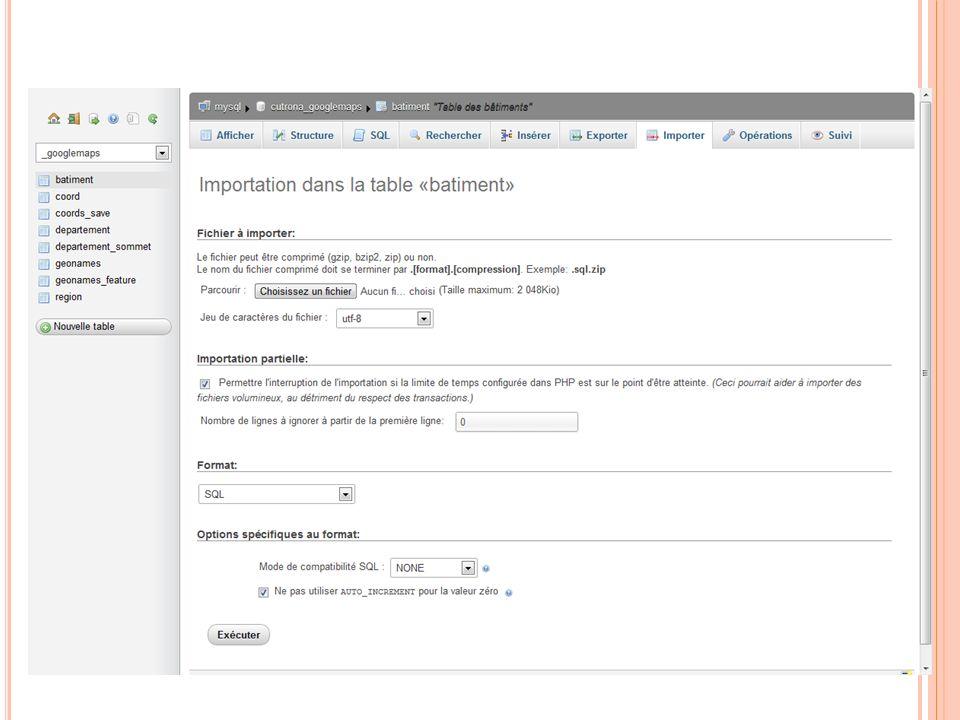 I MPORTATION DE DONNÉES / BASE 03:32:45 81 Programmation Web 2011-2012