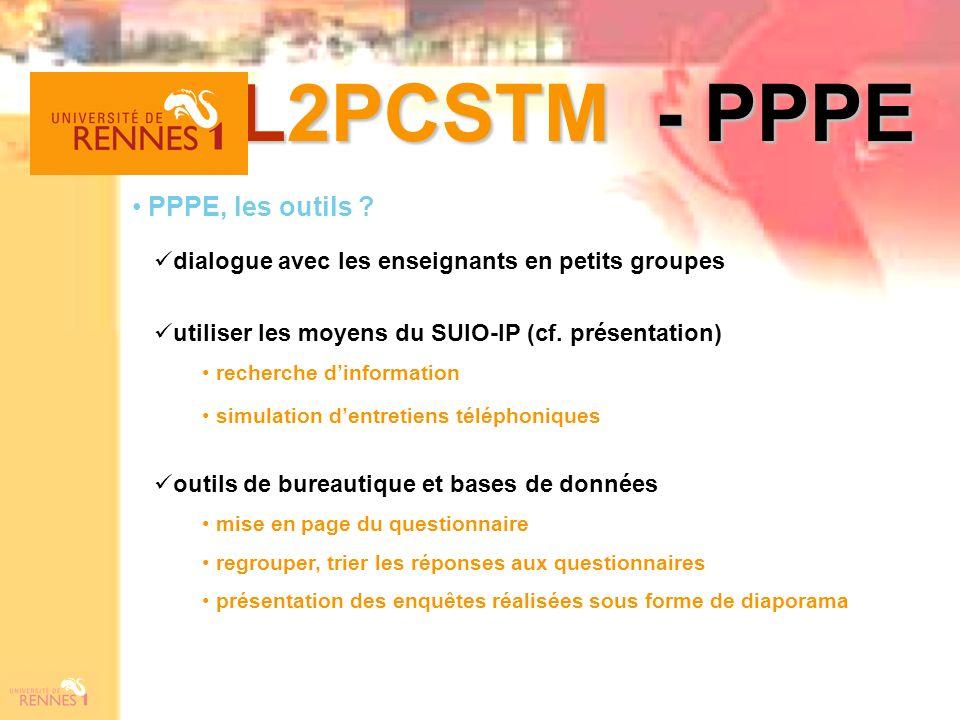 L2PCSTM - PPPE PPPE, les outils ? dialogue avec les enseignants en petits groupes outils de bureautique et bases de données mise en page du questionna