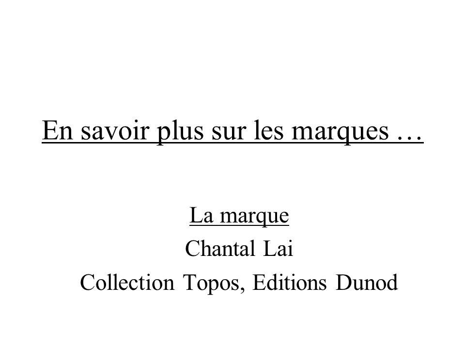 En savoir plus sur les marques … La marque Chantal Lai Collection Topos, Editions Dunod