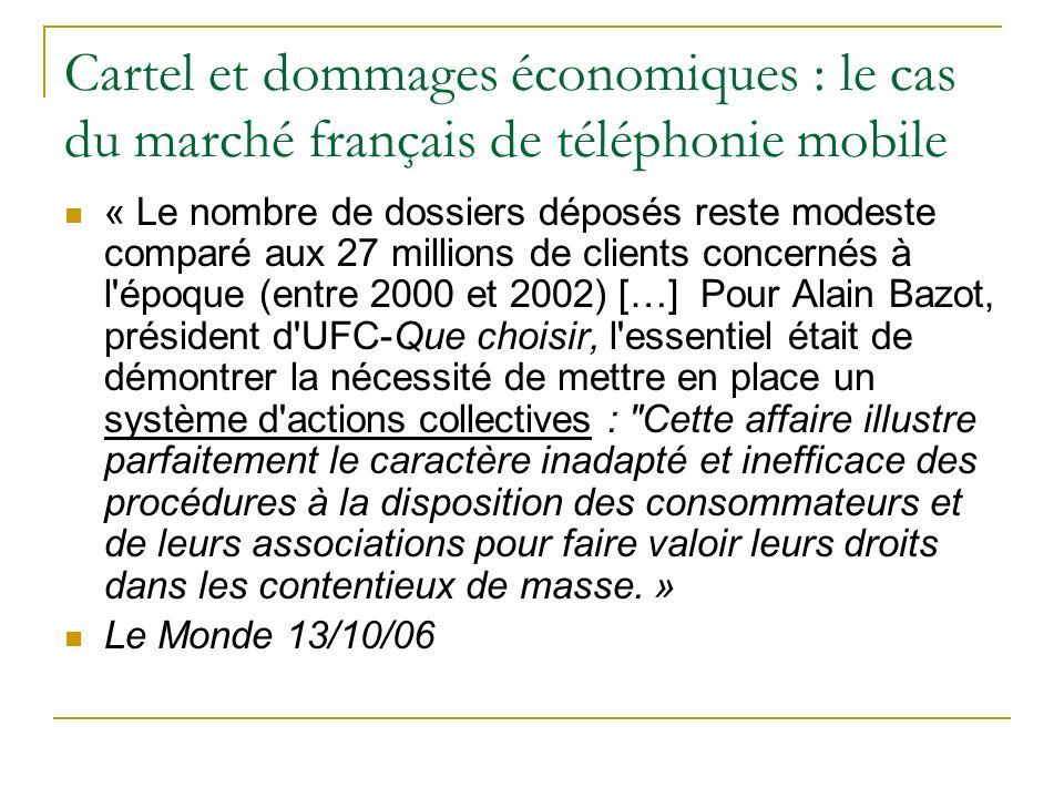 Cartel et dommages économiques : le cas du marché français de téléphonie mobile « Le nombre de dossiers déposés reste modeste comparé aux 27 millions