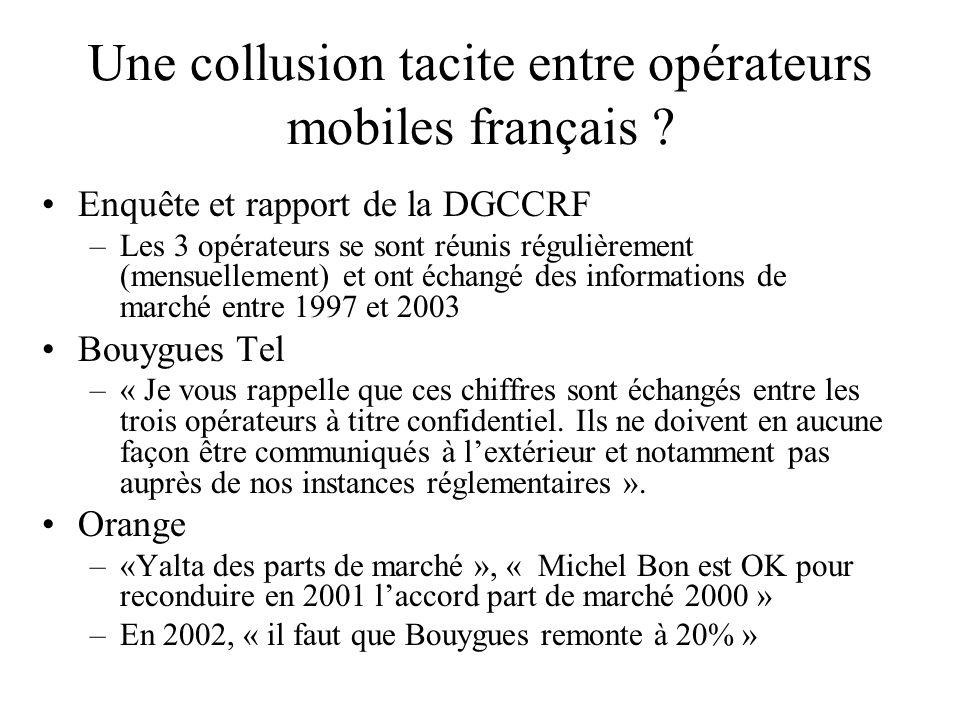 Une collusion tacite entre opérateurs mobiles français ? Enquête et rapport de la DGCCRF –Les 3 opérateurs se sont réunis régulièrement (mensuellement