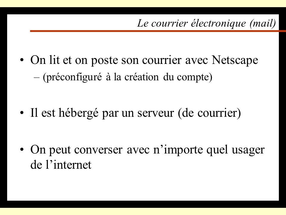 Le courrier électronique (mail) : adresses électroniques Chaque utilisateur a une adresse sur le réseau de lIFSIC : – bretonx@ifsic.univ-rennes1.fr Et