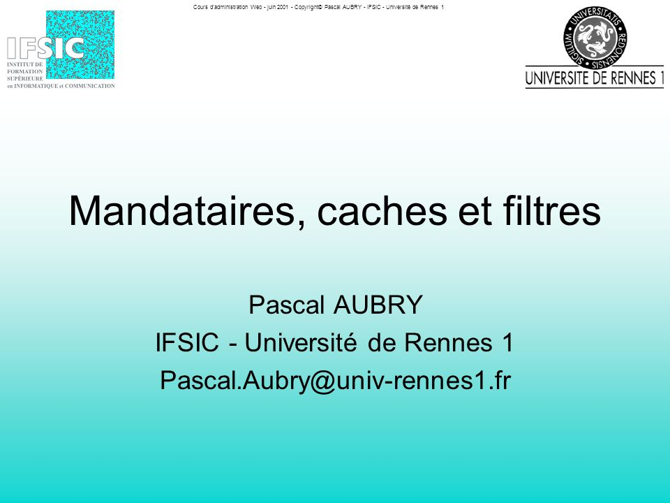 Cours d administration Web - juin 2001 - Copyright© Pascal AUBRY - IFSIC - Université de Rennes 1 20 Configuration simple (Apache) AddType application/x-ns-proxy-autoconfig.proxy ServerName www-proxy.ifsic.univ-rennes1.fr ServerAlias www-proxy ErrorLog /dev/null TransferLog /dev/null DocumentRoot /www/proxy DirectoryIndex ifsic.proxy Options Indexes Order allow,deny Allow from 148.60.