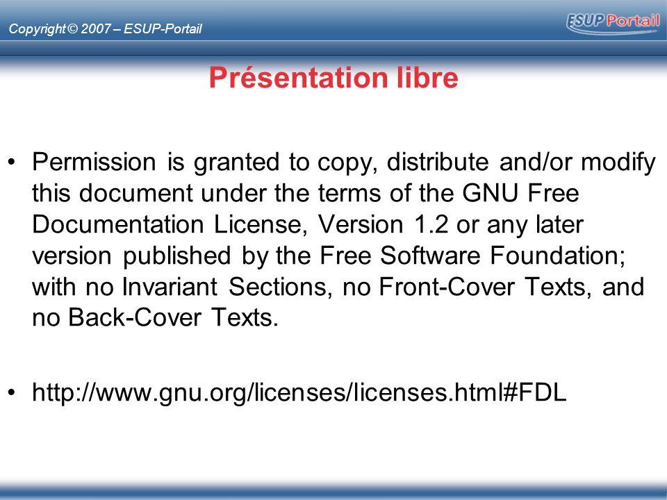 Copyright © 2007 – ESUP-Portail Esup-lecture Type –Portlet Description –Agrégation de flux XML Responsable –Raymond Bourges (Rennes 1)