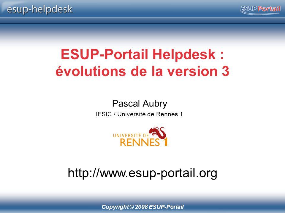 Copyright © 2008 ESUP-Portail Configuration : un seul fichier de configuration Toutes les propriétés sont réunies dans le fichier /properties/config.properties Beaucoup de personnalisations configurables par des propriétés